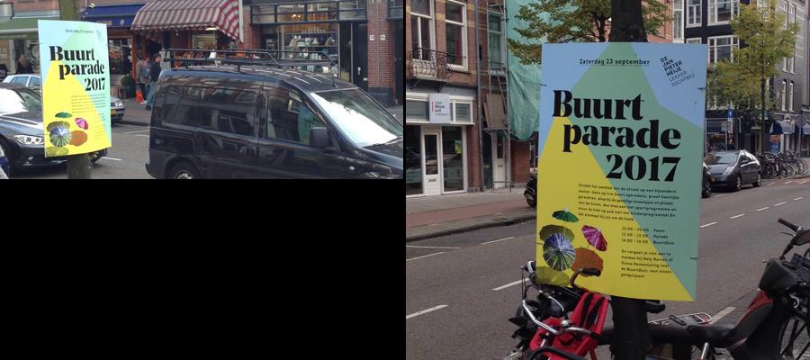 Van veldhuizen Reclame maakt ook hardboard reclame posters, deze zijn voor de Buurt Parade in Amsterdam,